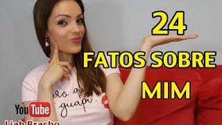# 24 FATOS SOBRE MIM 😁