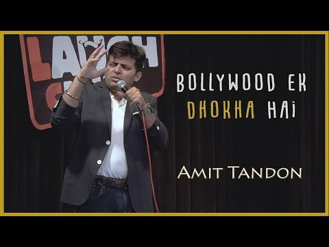 Bollywood Ek Dhokha Hai - Stand Up Comedy by Amit Tandon
