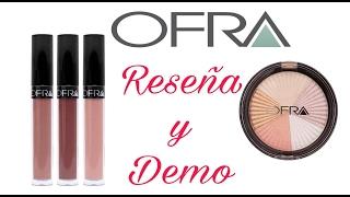 OFRA Cosmetics - Reseña y Demo   Hilda Portillo