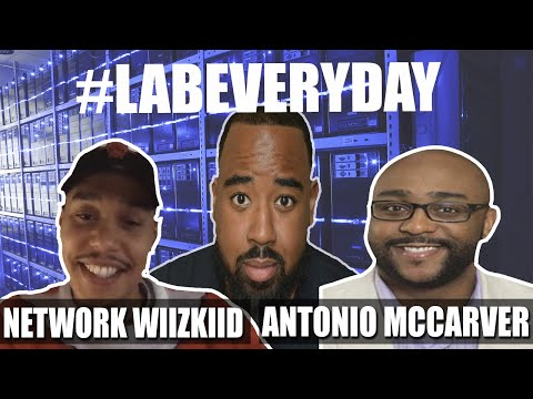 day-in-the-life-of-a-network-engineer-|-live-with-network-wiizkiid-and-antonio-mccarver-#labeveryday