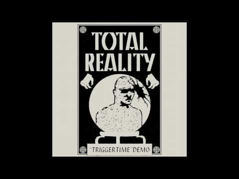 "Total Reality - ""Trigger Time"" Demo Tape (2016)"