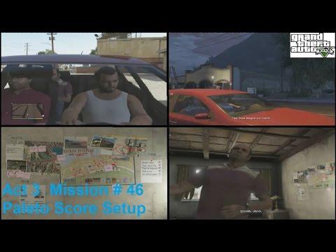 Grand Theft Auto V: Act 3 # 18 - Paleto Score Setup