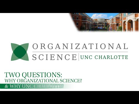 UNC Charlotte - Two Big Questions - Organizational Science Students
