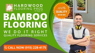 Bamboo Flooring Fort Hancock TX | Call Now (915) 228-4175