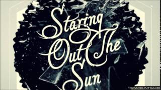 Staring Out the Sun - Ymee
