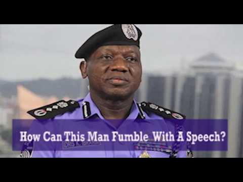 Why Transmission Fumble Speech Of IGP Ibrahim Idris Is Not Normal