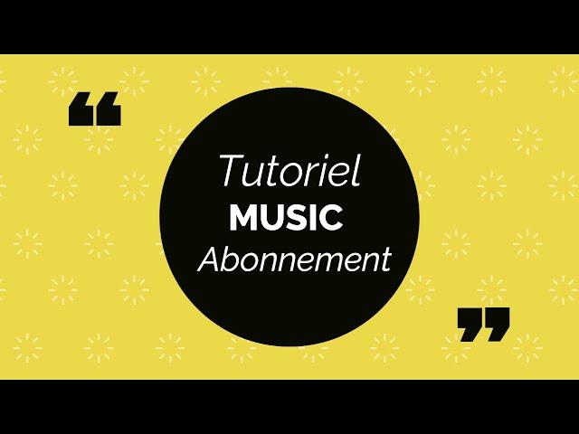 Comment se connecter à son compte Music Abonnement ?