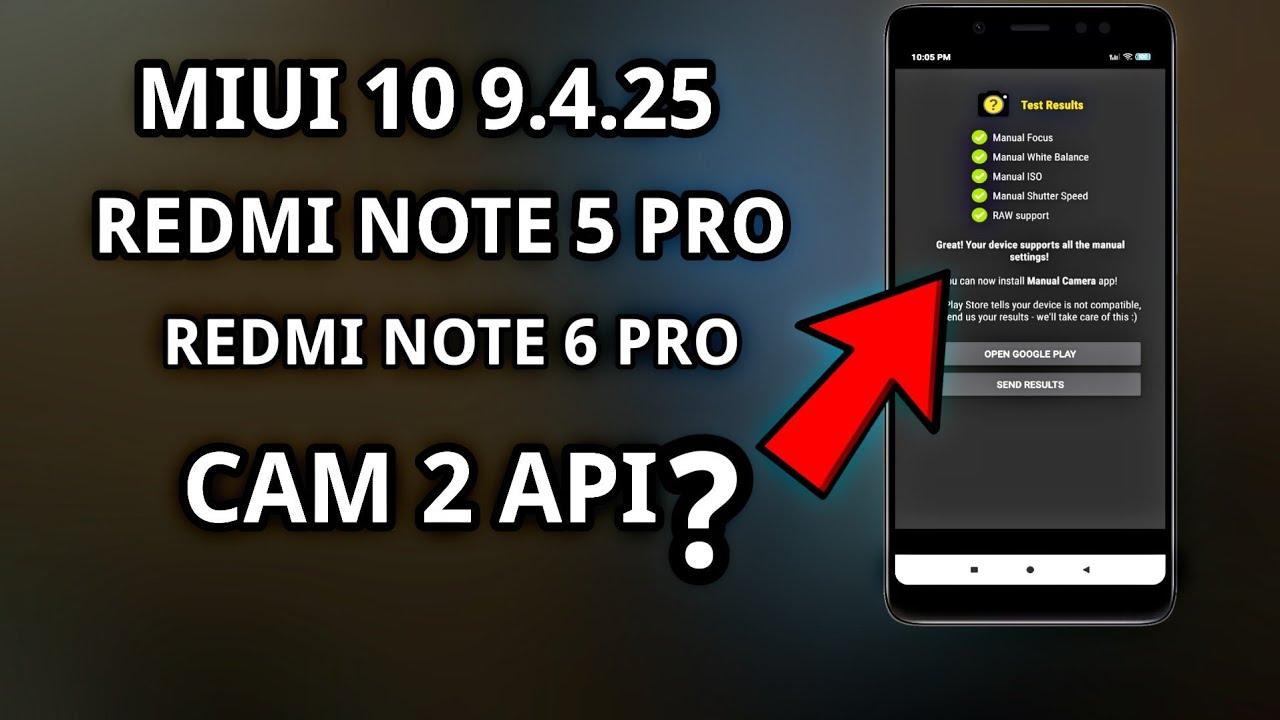 MIUI 10 9 4 25 Beta Update | Camera 2 API & 4k for Redmi Note 5 Pro | Note  6 Pro ?