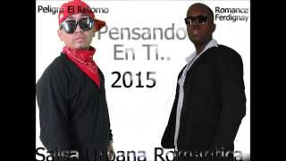 Pensando En Ti Peligro El Retorno FT Romance Ferdignay mp3 Salsa Urbana Talento Natural Music