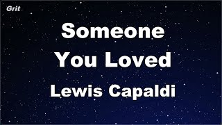Download Karaoke♬ Someone You Loved - Lewis Capaldi 【No Guide Melody】 Instrumental Mp3 and Videos