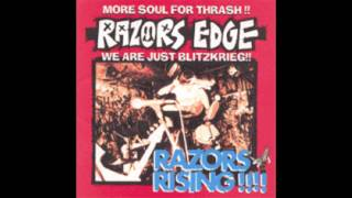 Razors Edge is a thrash/punk band from Japan. Album: Razor Rising!!...