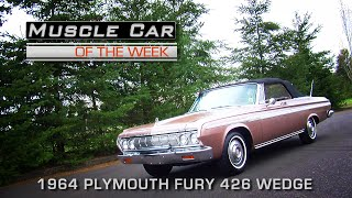 Muscle Car Of The Week Video Episode #163: 1964 Plymouth Fury 426 Wedge Convertible