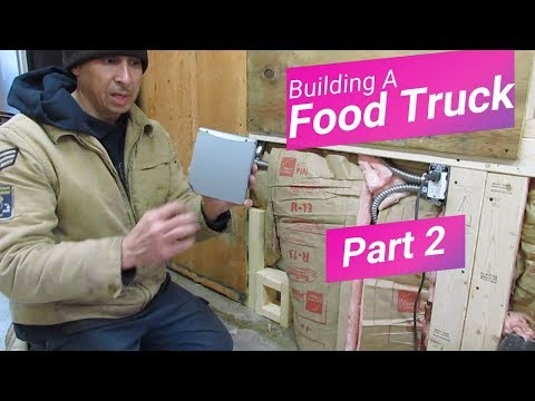 How to Build Food Truck, Food Trailer Part 2