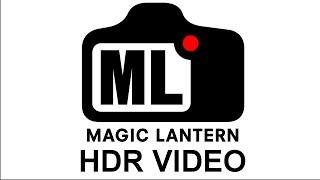Magic Lantern HDR Video