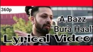 Bura Haal A Bazz full song LYRICS
