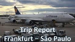 Trip Report [Business Class] Frankfurt (FRA) to São Paulo (GRU) on Board Lufthansa's 747