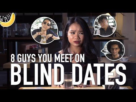 8 Guys You Meet On Blind Dates