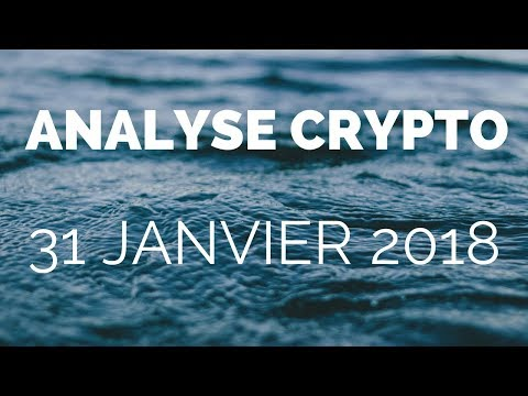 Live! Analyse Crypto 31 Janvier 2018