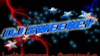 Katie Perry   Fireworks   Dj Sweeney    Remix  mp3