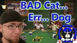 🐈 Magiccat Plays: Dogs Playing Poker