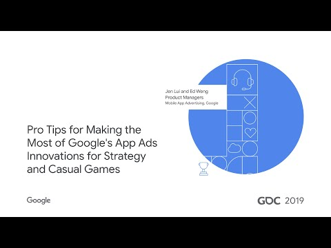 GDC 2019 Google Ads and AdMob Breakout Session