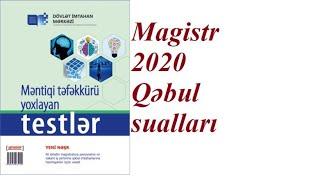 #Magistr #DİM #qəbul Magistratura- 2020 QƏBUL  imtahanına düşən məntiq suallarının izahı -2