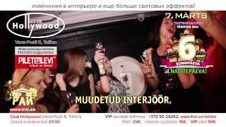 TANTSUPARADIIS 73 (Танцевальный Pай 73) / 6. SÜNNIPÄEV ja NAISTEPÄEV, 7.märts 2015 club HOLLYWOOD