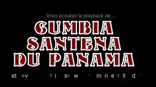 """Playback de la cumbia """"LA CUMBIA SANTENA DU PANAMA""""composée par Emmanuel Rolland"""
