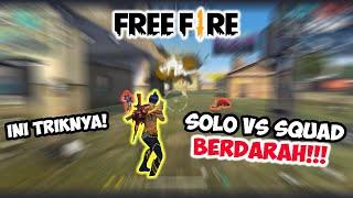 SOLO VS SQUAD MUDAH! - FREE FIRE INDONESIA