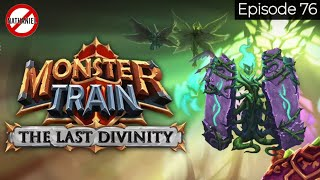 Slowing Down at the Right Moments | The Last Divinity Episode 75 | Monster Train
