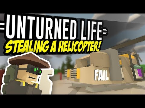 STEALING A HELICOPTER - Unturned Life Roleplay #31