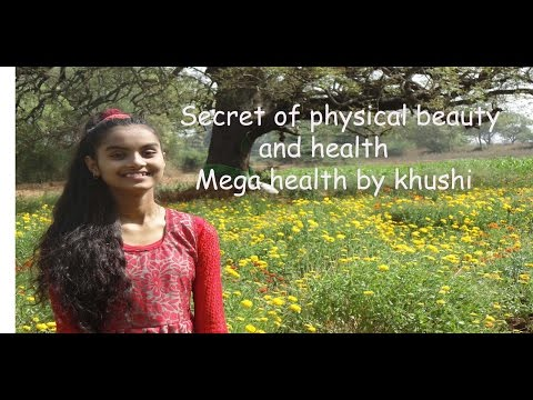 Secret of physical beauty and health -Nature cure I  Mega health by Khushi