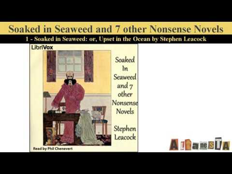 Soaked In Seaweed and 7 other nonsense novels