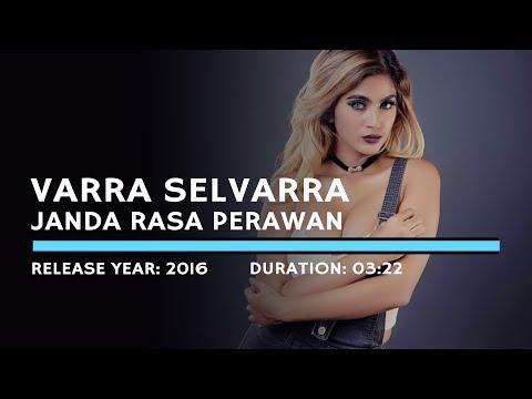 Varra Selvarra - Janda Rasa Perawan (Lyric)