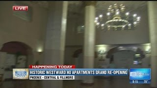 Historic Westward Ho Apartments grand re-opening