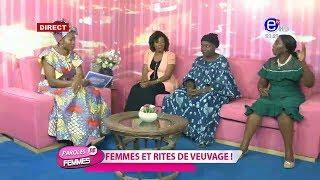 PAROLES DE FEMMES( FEMMES ET RITES DE VEUVAGE)DU 19 MARS 2019 EQUINOXE TV