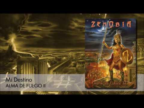 Zenobia - Mi Destino (ALMA DE FUEGO II)