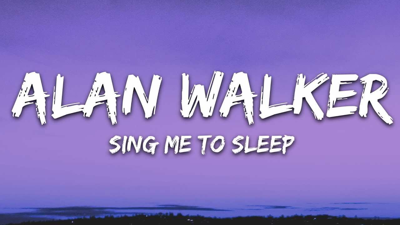 Alan Walker – Sing Me To Sleep (Lyrics) | Tóm tắt các nội dung liên quan nhạc chuông sing me to sleep đầy đủ nhất