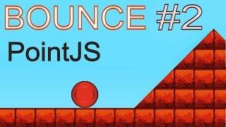 Создание игры BOUNCE на игровом движке PointJS. Настройка и подключение новой физики. #2