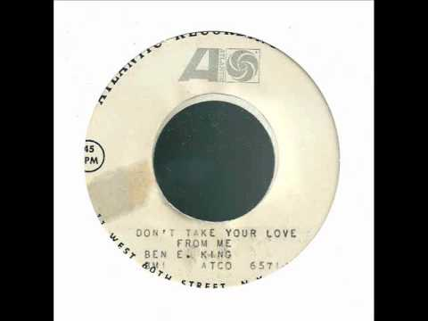 ben e king - don't take your love from me - atlantic test.wmv mp3