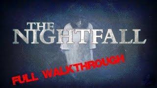 TheNightfall * FULL GAME WALKTHROUGH GAMEPLAY  The Nightfall