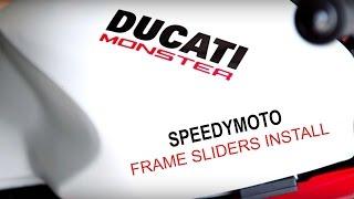 Ducati Monster 821   Speedymoto Frame Sliders Install