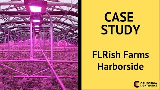 FLRish Farms / Harborside Equipped with California LightWorks SolarSystem 550