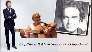 La p'tite  Bill   -  Alain Souchon   (et Guy Béart)