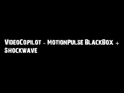 VideoCopilot - MotionPulse + Shockwave