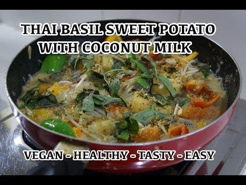 Thai Basil Sweet Potato & Coconut Milk Recipe - Vegan Simple Tasty
