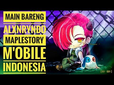 Nyobain Aja Koq, MapleStory M [INDONESIA] — S1 · E01 GAMEPLAY