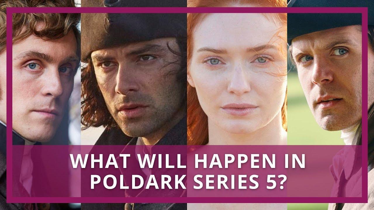Poldark Season 5 Preview   What Will Happen?