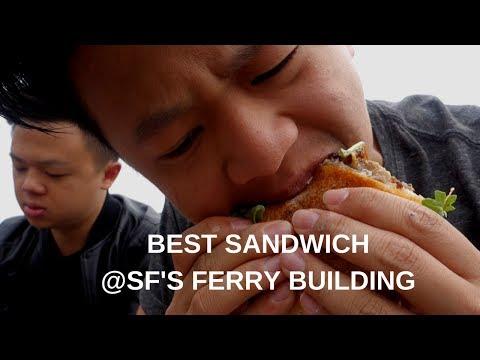 BEST SANDWICH @SF'S FERRY BUILDING   #JonEatsMurica