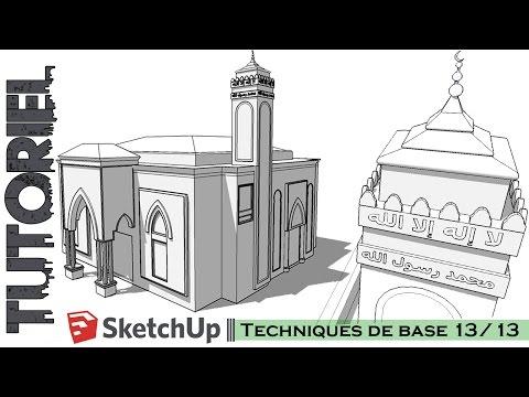 Tutoriel – Cours || Sketchup Techniques de base 13/13